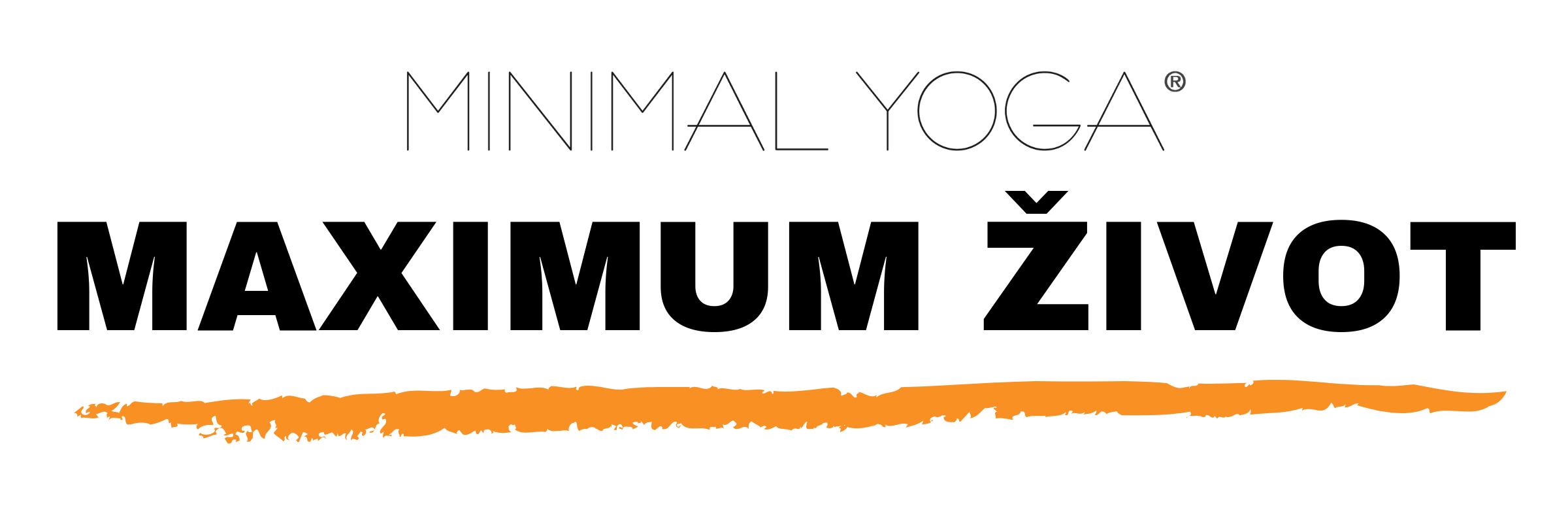 Minimal joga - maksimum zivot je slogan škole joge i našeg kursa za joga instruktore